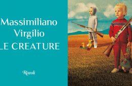 Massimiliano Virgilio Le Creature