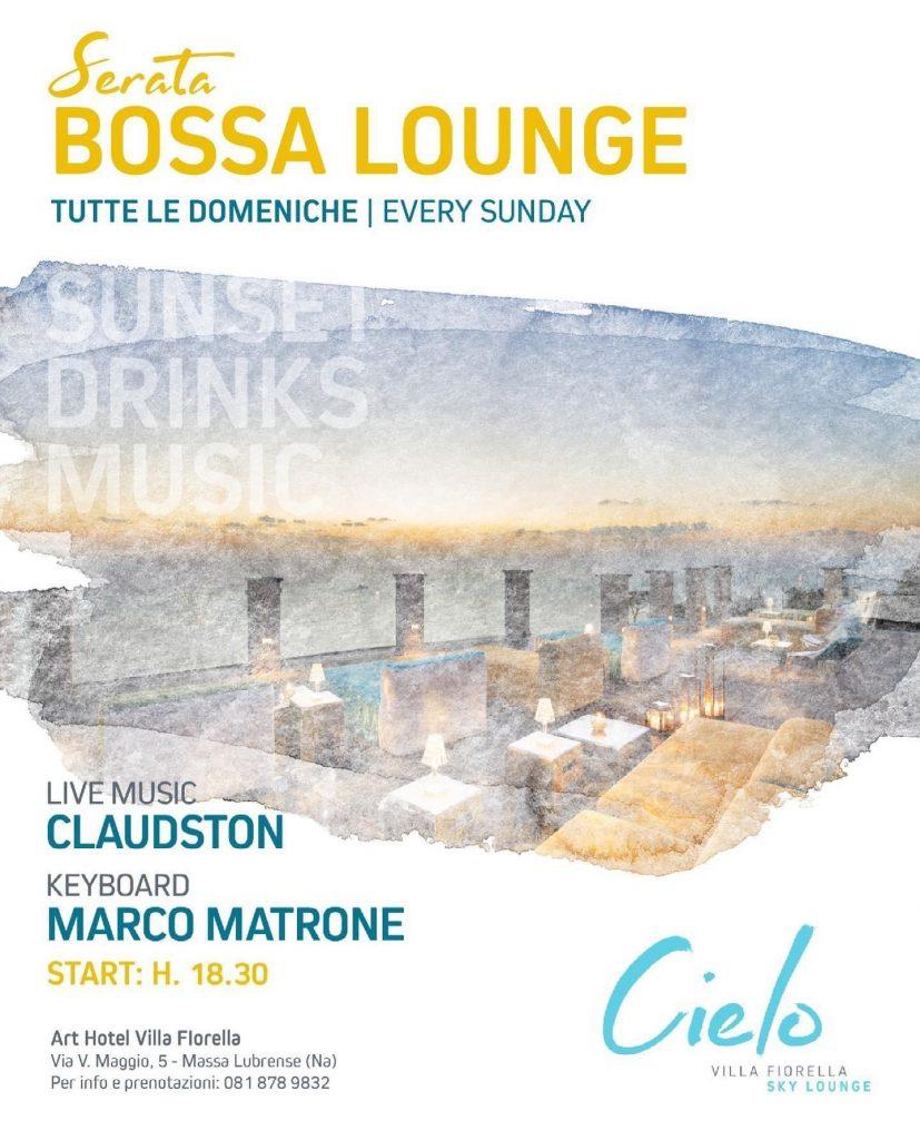 Party Club locali aperitivo Sorrento estate 2021 Villa Fiorella - Bossa Lounge
